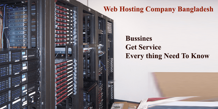 Web Hosting Company In Bangladesh Know Everything