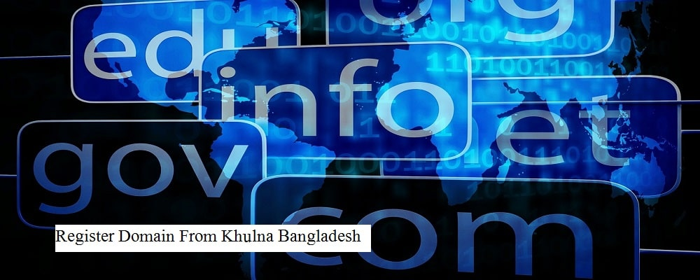 How to buy domain name from Khulna Bangladesh?